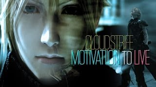 Cloud Strife - Motivation to Live