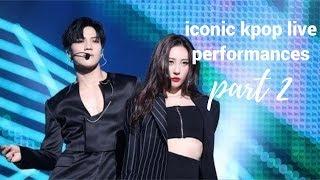 iconic kpop live performances part 2