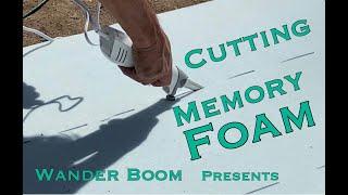 Short bus Redux Part 7 Cutting memory foam cushions