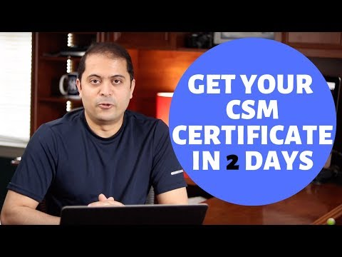 How to get your CSM (SCRUM) Certification in 2 days - Scrum ...