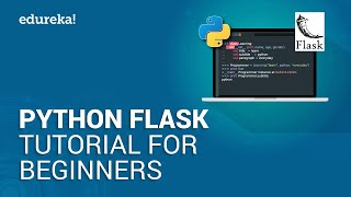 Python Flask Tutorial For Beginners | Flask Web Development Tutorial | Python Training | Edureka