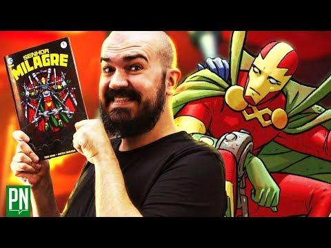 Por que SENHOR MILAGRE é a melhor HQ de super-herói de hoje   PN Extra #136