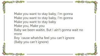 Kelly Rowland - Make U Wanna Stay Lyrics