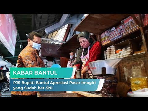 PJS Bupati Bantul Apresiasi Pasar Imogiri yang Sudah ber-SNI | Kabar Bantul (24/11/2020)