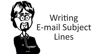 How to Write Good E-mail Subject Lines
