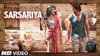 Sarsariya - Video Song - Mohenjo Daro