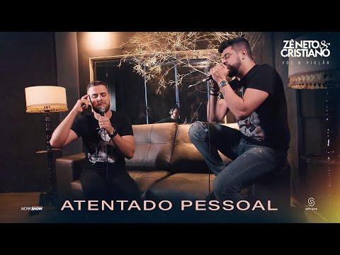 Zé Neto e Cristiano - ATENTADO PESSOAL