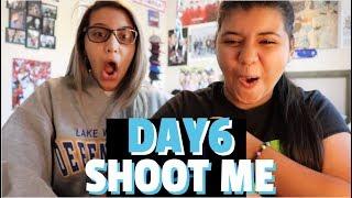DAY6(데이식스) 'Shoot Me' MV REACTION!!!