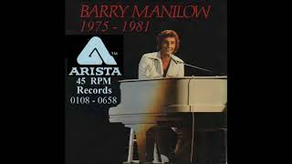 Barry Manilow - Arista 45 RPM Records - 1975 - 1981