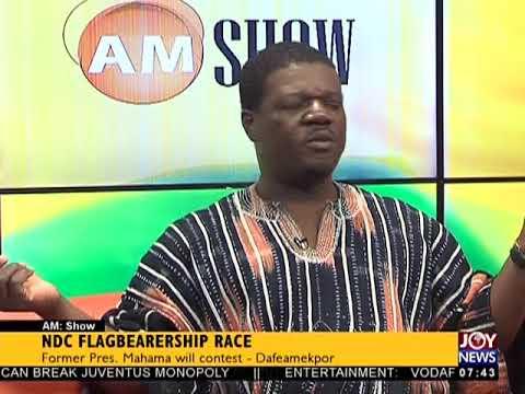NDC Flagbearership Race - AM Talk on JoyNews (31-7-18)