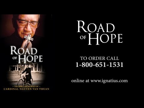 Road of Hope: The Spiritual Journey of Cardinal Nguyen Van Thuan movie- trailer