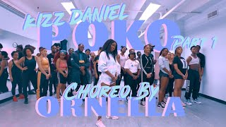 KIZZ DANIEL  POKO | Ornella Degboe Choreography