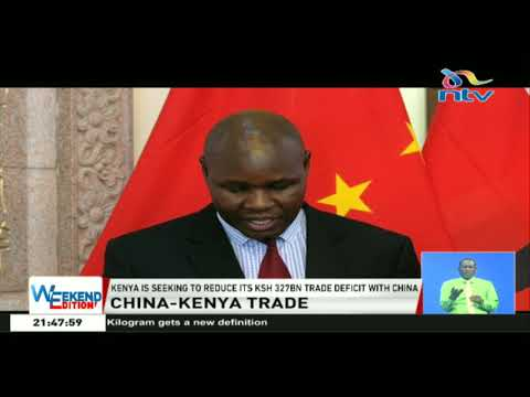 China-Kenya trade: Exporters express frustrations in penetrating Chinese market