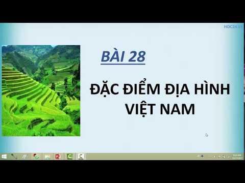 Địa lí 8 - Bài 28: Đặc điểm địa hình Việt Nam