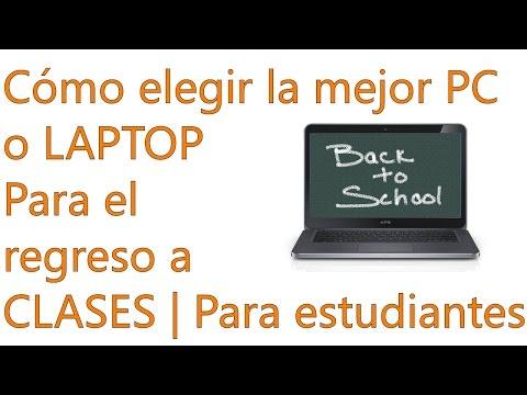 Cuál es la mejor laptop o computadora para estudiantes