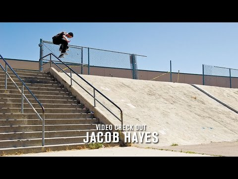 Video Check Out: Jacob Hayes | TransWorld SKATEboarding
