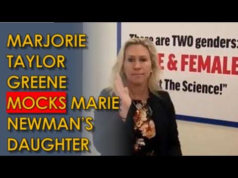 Marjorie Taylor Greene Sign MOCKS Marie Newman's transgender Daughter