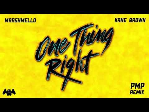 Marshmello x Kane Brown - One Thing Right (PMP Remix)