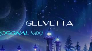 Gelvetta -  A dream within a dream (Original mix)