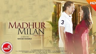 Madhur Milan - Ramkrishna Dhakal Ft. Prashamsa - YouTube