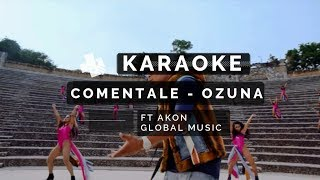 KARAOKE | Ozuna   Coméntale (Feat. Akon) (Instrumental Global Music)