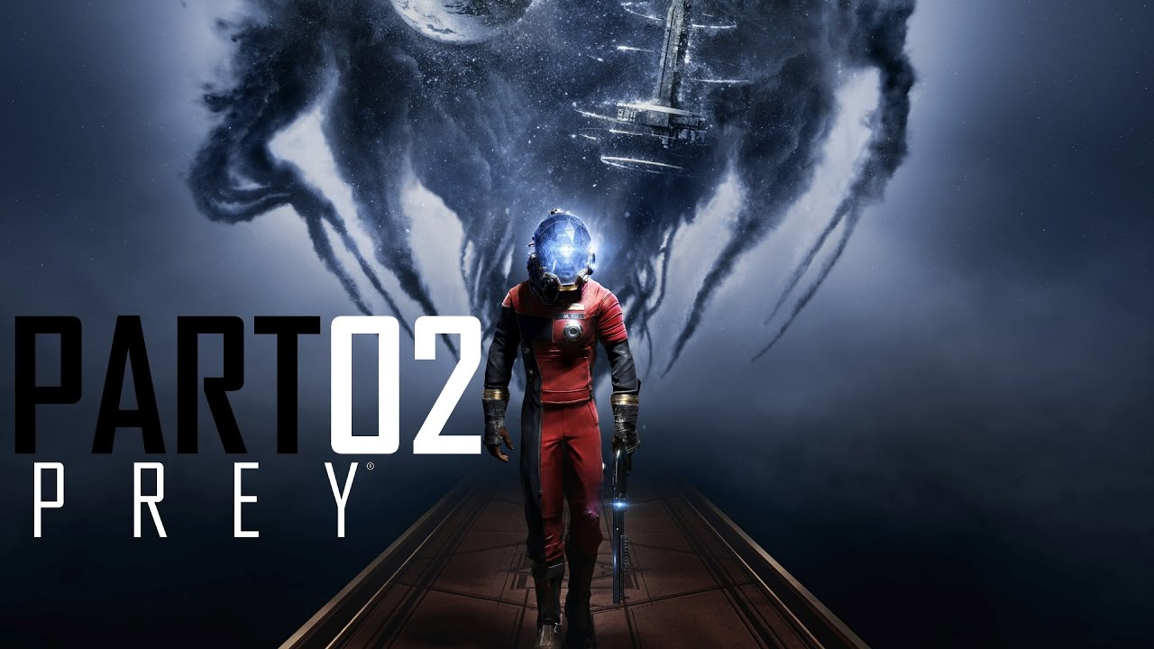 Prey (2017) – Part 02: Überfordert
