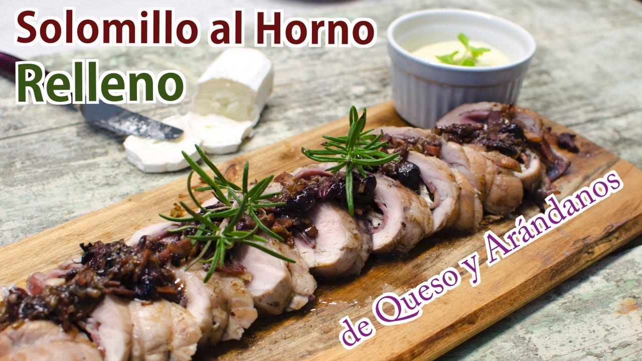 Solomillo de Cerdo al Horno Relleno de Queso y Arándanos | Receta de Solomillo en Salsa