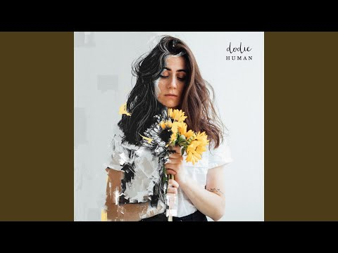 If I'm Being Honest - Dodie - Topic