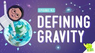 Defining Gravity: Crash Course Kids #4.1