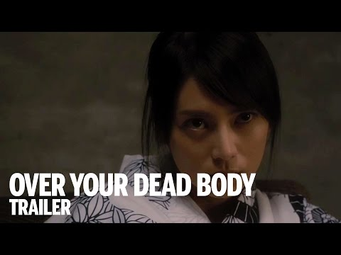 "Bande-annonce ""Over Your Dead Body"""