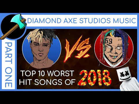Top 10 Worst Hit Songs of 2018 - Part 1 by Diamond Axe Studios Music