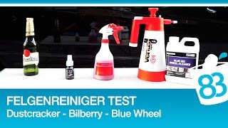 Felgenreiniger Test Liquid Elements Dustcracker   ValetPRO Blue Gel Wheel Cleaner   Bilberry