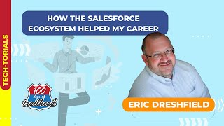 How the Salesforce Ecosystem Helped My Career