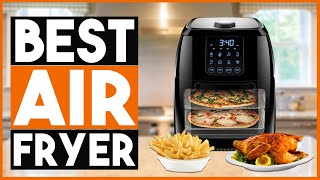 BEST AIR FRYER 2020 (Buyers Guide And Reviews)