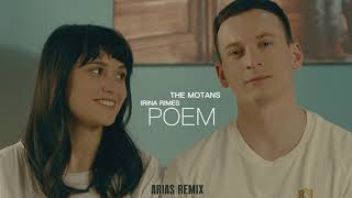 ARIAS Vs The Motans Feat. Irina Rimes   POEM | Remix