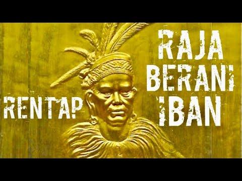 Rentap - sejarah Raja Berani Iban