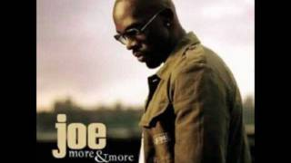 Joe - More & More / R. Kelly - More & More