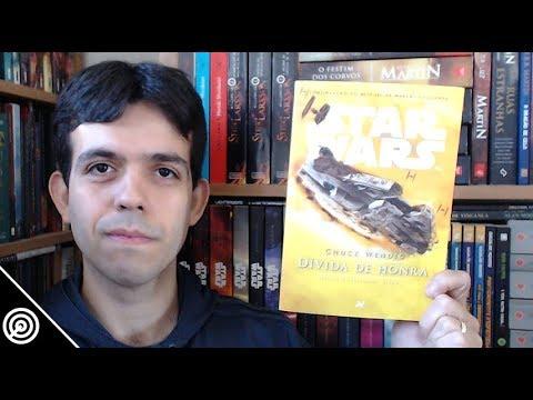 Dívida de Honra / Star Wars Marcas da Guerra Livro 2 - RESENHA - Leitura #108