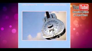 Dire Straits - Brothers In Arms - The Man's Too Strong