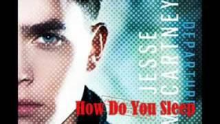 04. How Do You Sleep - Jesse McCartney