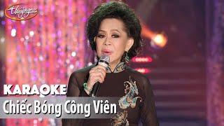 Karaoke | Chiếc Bóng Công Viên (Giao Linh)
