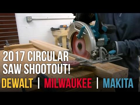2017 Cordless Circular Saw Shootout – Dewalt Flexvolt vs M18 FUEL vs Makita 18Vx2
