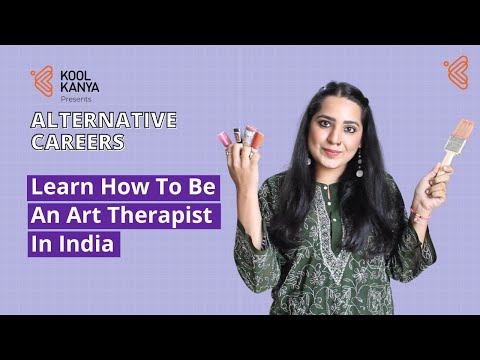 What Is Art Therapy & How To Become An Art Therapist In India? | Alternative Careers By Kool Kanya