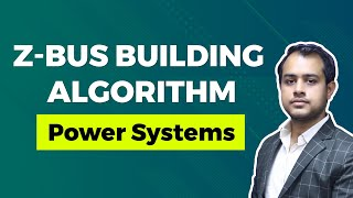 Zbus Building Algorithm Tutorial | Power Systems, GATE (EE)