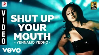 Shut Up Your Mouth  Deepak, Shruti Haasan