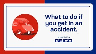 What to do after a car accident - GEICO