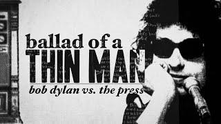 Bob Dylan vs. The Press
