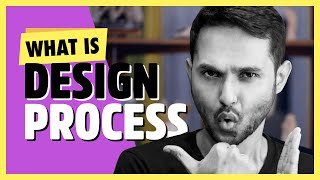 What Is Design Process - The Most Important Step For Designing Anything