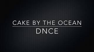 Cake By the Ocean lyrics.