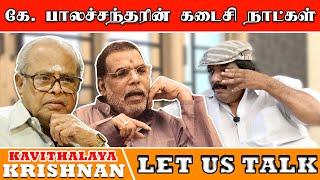 மணிரத்னத்தை திட்டிய மலேசியா வாசுதேவன் - Kavithalaya Krishnan | Part 4 - Let us Talk